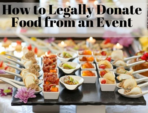 How to Legally Donate Food From Your Event