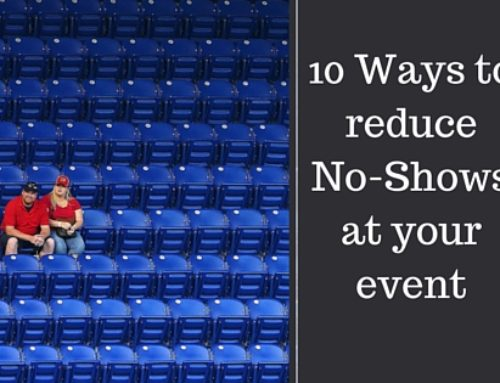 10 Tricks To Reduce No-shows At Your Events
